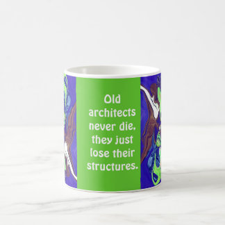 Old architects never die classic white coffee mug