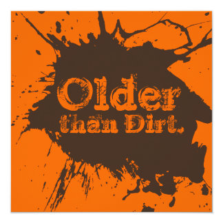 Old as Dirt - 30th Birthday Dirt Party Invitation