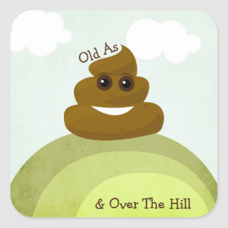 Old As Poo & Over The Hill Emoji Birthday Stickers