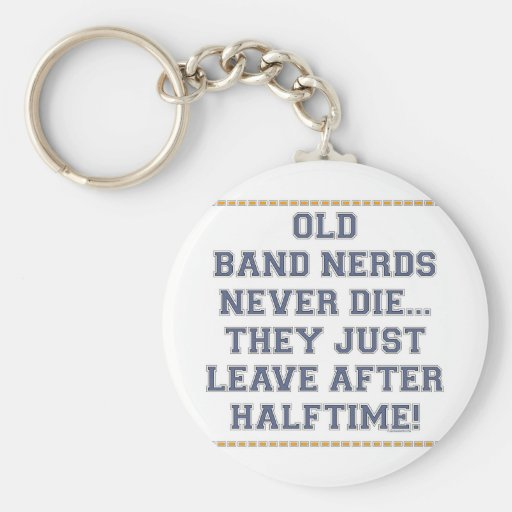 Old Band Nerds Key Chains