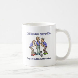 Old Bowlers Never Die Coffee Mug