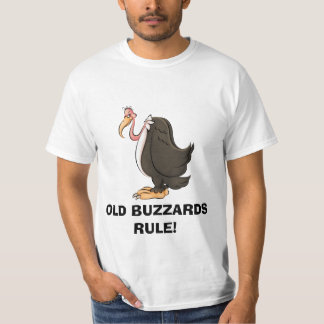 Old Buzzards RULE t-shirt