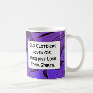 old clothiers joke mug