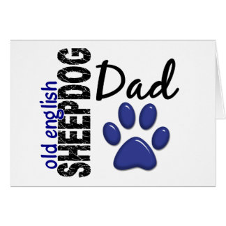 Old English Sheepdog Dad 2 Card