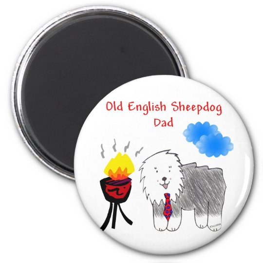 Old English Sheepdog Dad Magnet