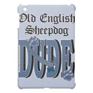 Old English Sheepdog DUDE iPad Mini Cases