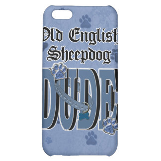 Old English Sheepdog DUDE iPhone 5C Covers