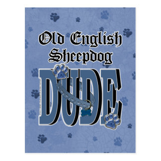 Old English Sheepdog DUDE Postcards