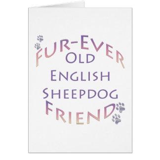 Old English Sheepdog Fur-ever Friend Greeting Card