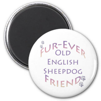 Old English Sheepdog Fur-ever Friend Magnets