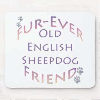 Old English Sheepdog Fur-ever Friend Mouse Pads