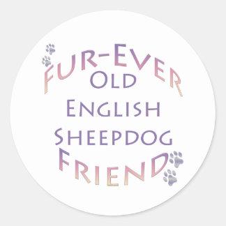Old English Sheepdog Fur-ever Friend Round Sticker
