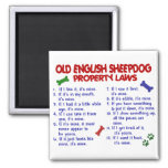 OLD ENGLISH SHEEPDOG Property Laws 2 Magnets