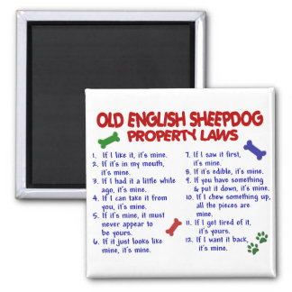 OLD ENGLISH SHEEPDOG Property Laws 2 Square Magnet