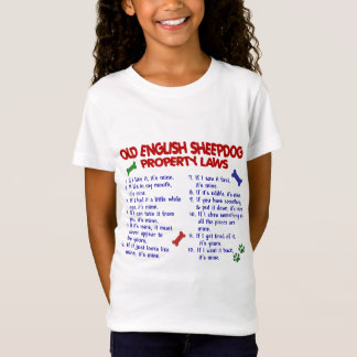 OLD ENGLISH SHEEPDOG Property Laws 2 T-Shirt