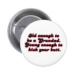 Old Enough Grandad Pins