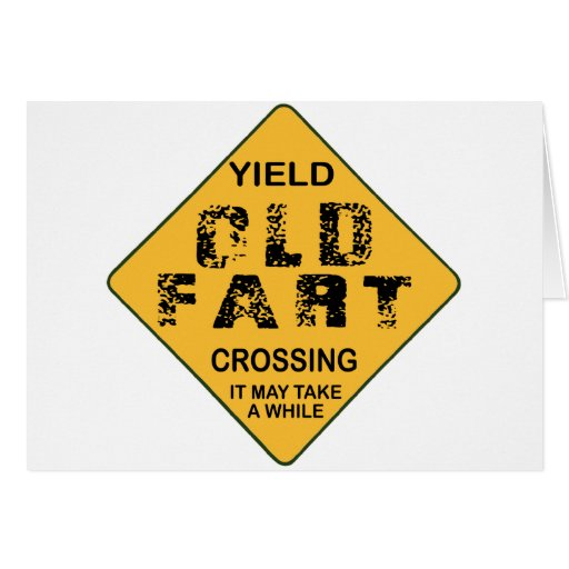 Old Fart Crossing Greeting Card