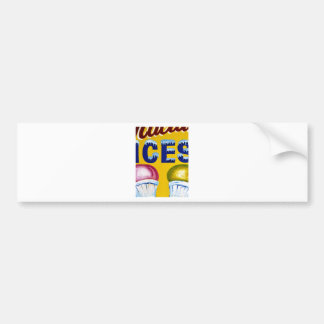 Old Fashion Signs: ICES! Bumper Sticker