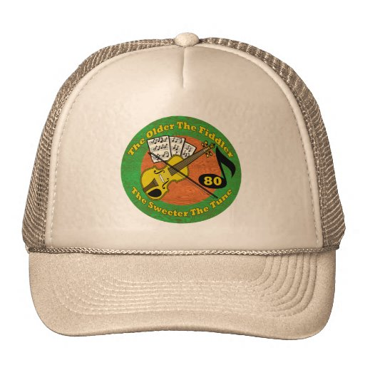 Old Fiddler 80th Birthday Gifts Trucker Hat