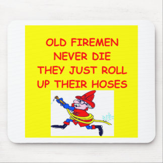 old firemen never die mouse pad