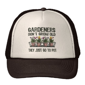 Old Gardeners Trucker Hat