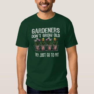 Old Gardeners T Shirts