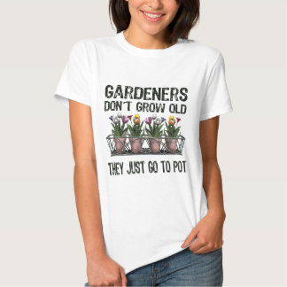 Old Gardeners T-shirts