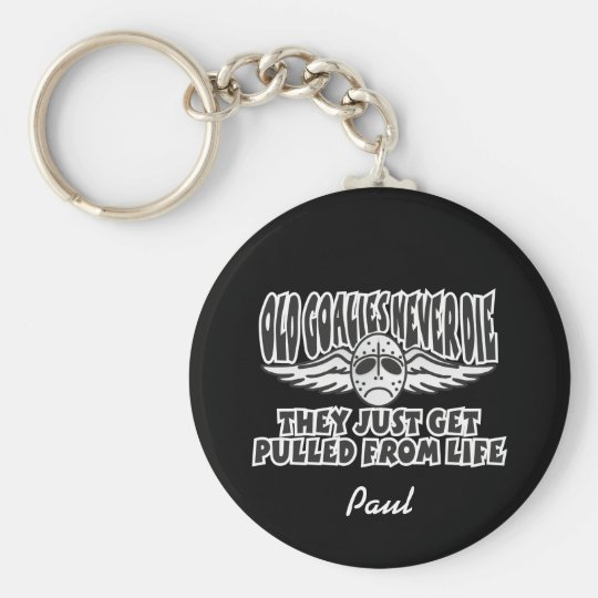 Old Goalies Never Die Basic Round Button Key Ring
