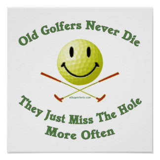Old Golfers Miss The Hole Poster