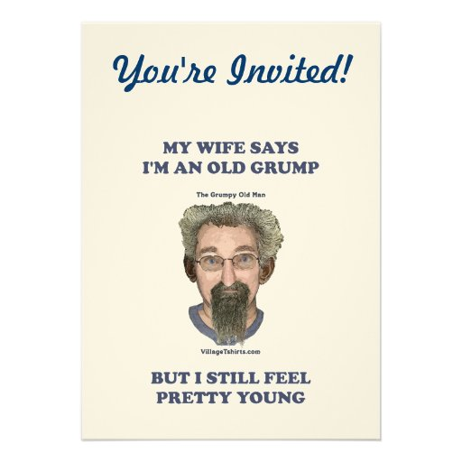 Old Grump Wife Says Personalized Invites
