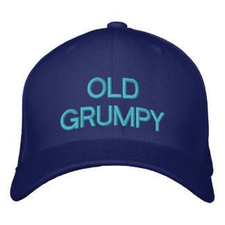OLD GRUMPY - Customizable Cap by eZaZZaleMan Embroidered Hat