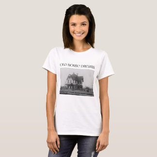 Old House Dreams (Stick Victorian Design) - Light T-Shirt