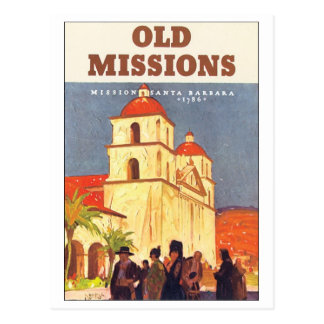 Old Missions Mission Santa Barbara Post Cards