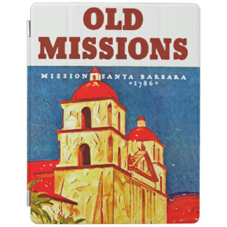 Old Missions ~ Santa Barbara iPad Cover