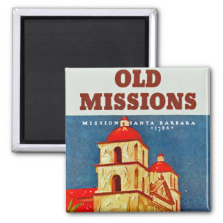 Old Missions ~ Santa Barbara Square Magnet