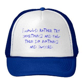 Old motivational saying cap