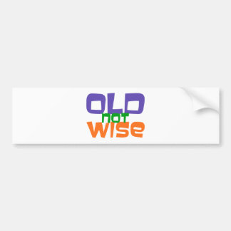 old not wise autosticker