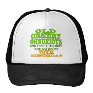 Old Ornery 70th Birthday Gifts Cap