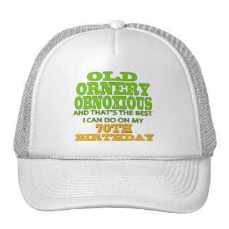 Old Ornery 70th Birthday Gifts Trucker Hat