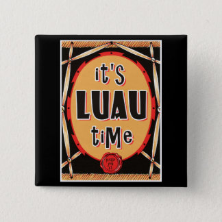Old Rattan Luau Time 15 Cm Square Badge