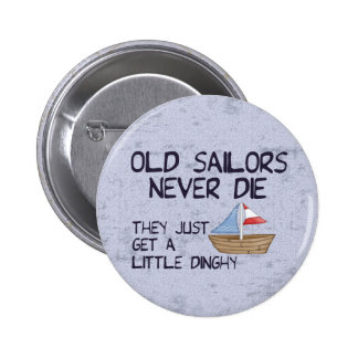 Old Sailors 6 Cm Round Badge