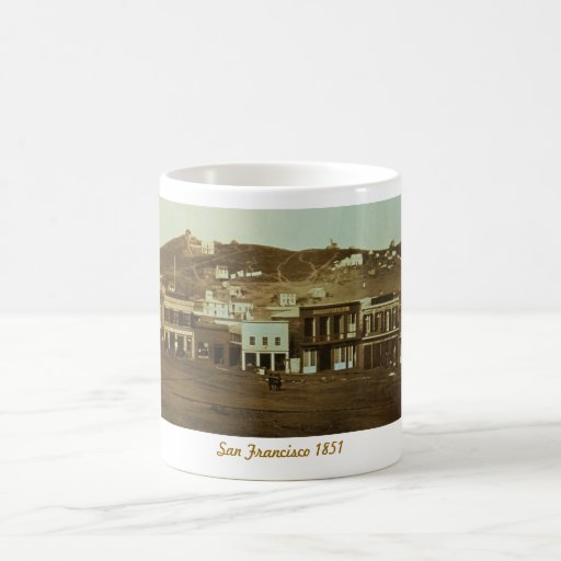 Old San Francisco Photo Gold Rush Coffee Mug