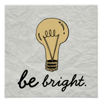 """Old School """"Be Bright"""" Poster"""