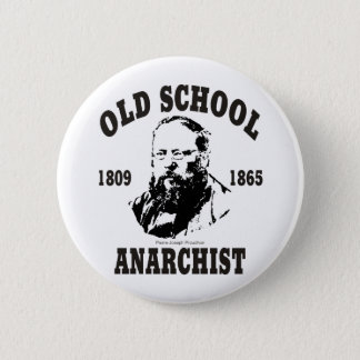 Old School -- Pierre-Joseph Proudhon 6 Cm Round Badge
