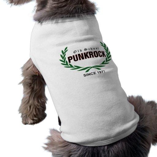 Old School punk rock since 1977 Dog Tee