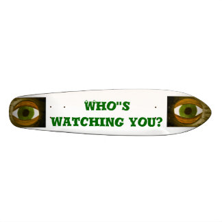 Old School Who's Watching You skateboard deck