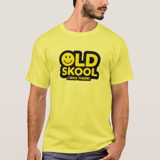 Old Skool I Was There Smiley Face T-shirt