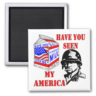 Old Soldier Have You Seen My Missing America Square Magnet