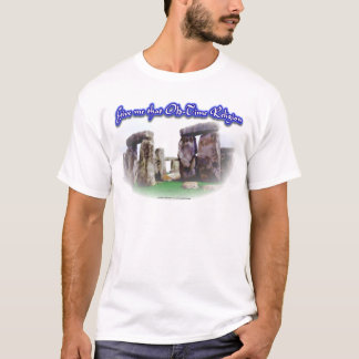 Old Time Religion New T-Shirt