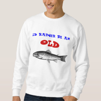 Old Trout Sweatshirt